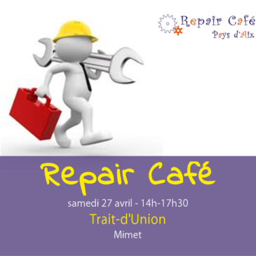 Repair Café le 27 avril à Mimet